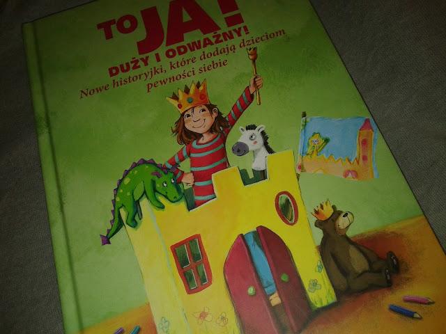 http://www.proszynski.pl/To_ja__Duzy_i_odwazny__Nowe_historyjki__ktore_dodaja_dzieciom_pewnosci_siebie-p-34614-.html