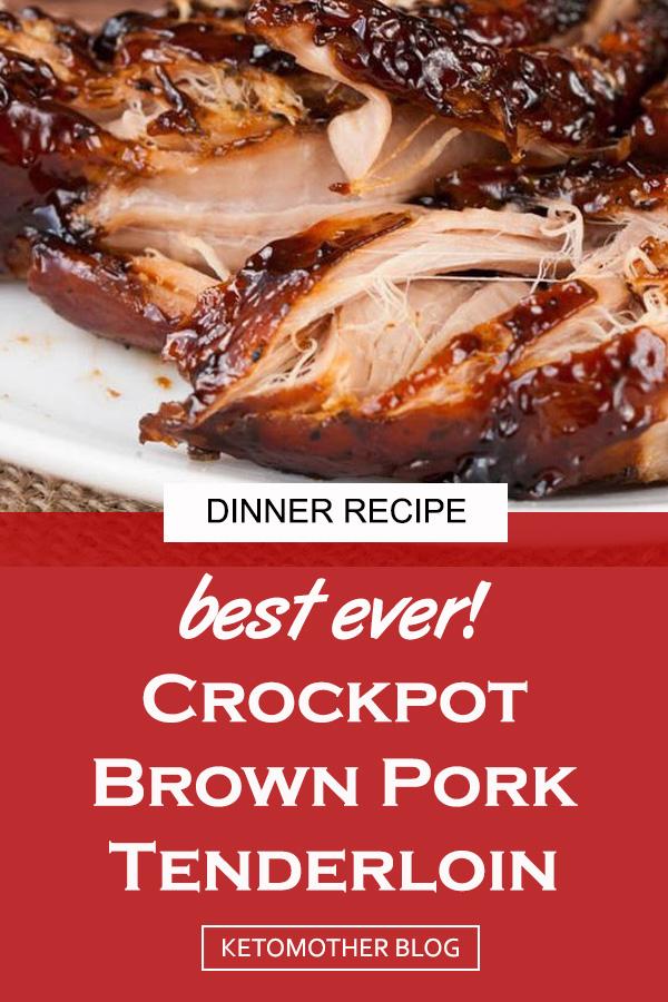 Crockpot Brown Glazed Pork Tenderloin Recipe   crockpot recipes easy   Pork crockpot recipes   Crock pot recipes   Crock pot meals   Easy crockpot meals #crockpot #crockpotdinner #dinnerrecipes #easydinner #slowcooker #easycrockpotmeals #pork #dinner