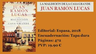 https://www.elbuhoentrelibros.com/2018/06/maldicion-la-casa-grande-juan-ramon-lucas.html
