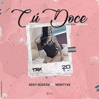 Addy Buxexa Feat. Monty4x - Cu Doce