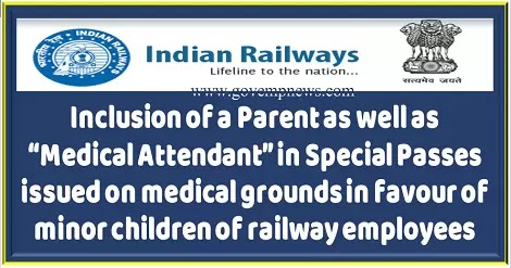 inclusion-of-parent-as-well-as-medical-attendant-in-special-passes