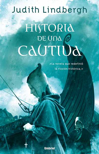HISTORIA DE UNA CAUTIVA