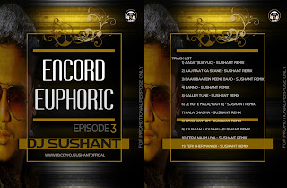 Download-Encord-Euphoric-3-DJ-Sushant-Indiandjremix-Bollywood-mp3-Songs