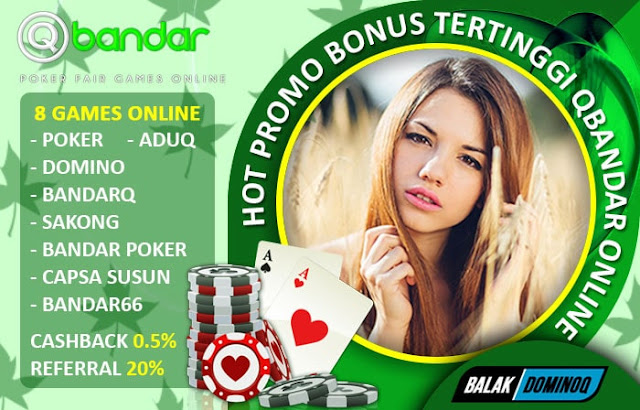 Hot Promo Bonus Tertinggi Qbandar Online