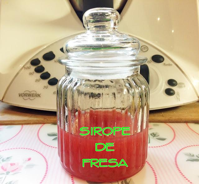 SIROPE DE FRESAS CON THERMOMIX