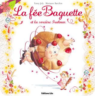 La fée Baguette et la sorcière Traknar de Fanny Joly et Marianne Barcilon