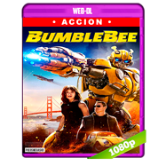 Bumblebee (2018) WEB-DL 1080p Audio Dual Latino-Ingles