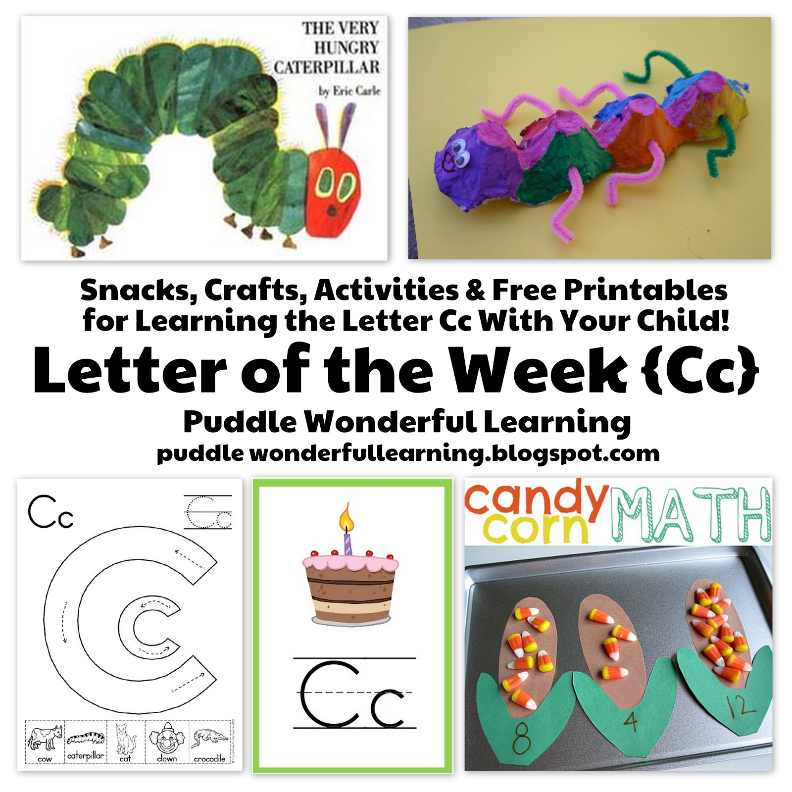 Puddle Wonderful Learning Preschool Activities Letter Of The Week Cc
