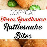 COPYCAT TEXAS ROADHOUSE RATTLESNAKE BITES