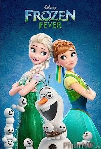 Nữ Hoàng Băng Giá 2 | Frozen Fever (2015) Phim Ngắn