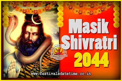 2044 Masik Shivaratri Pooja Vrat Date & Time, 2044 Masik Shivaratri Calendar