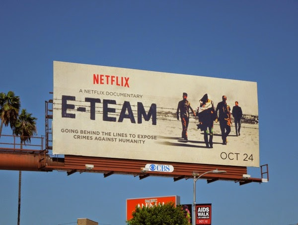 Netflix E-Team documentary billboard