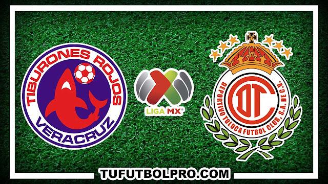 Ver Veracruz vs Toluca EN VIVO Por Internet