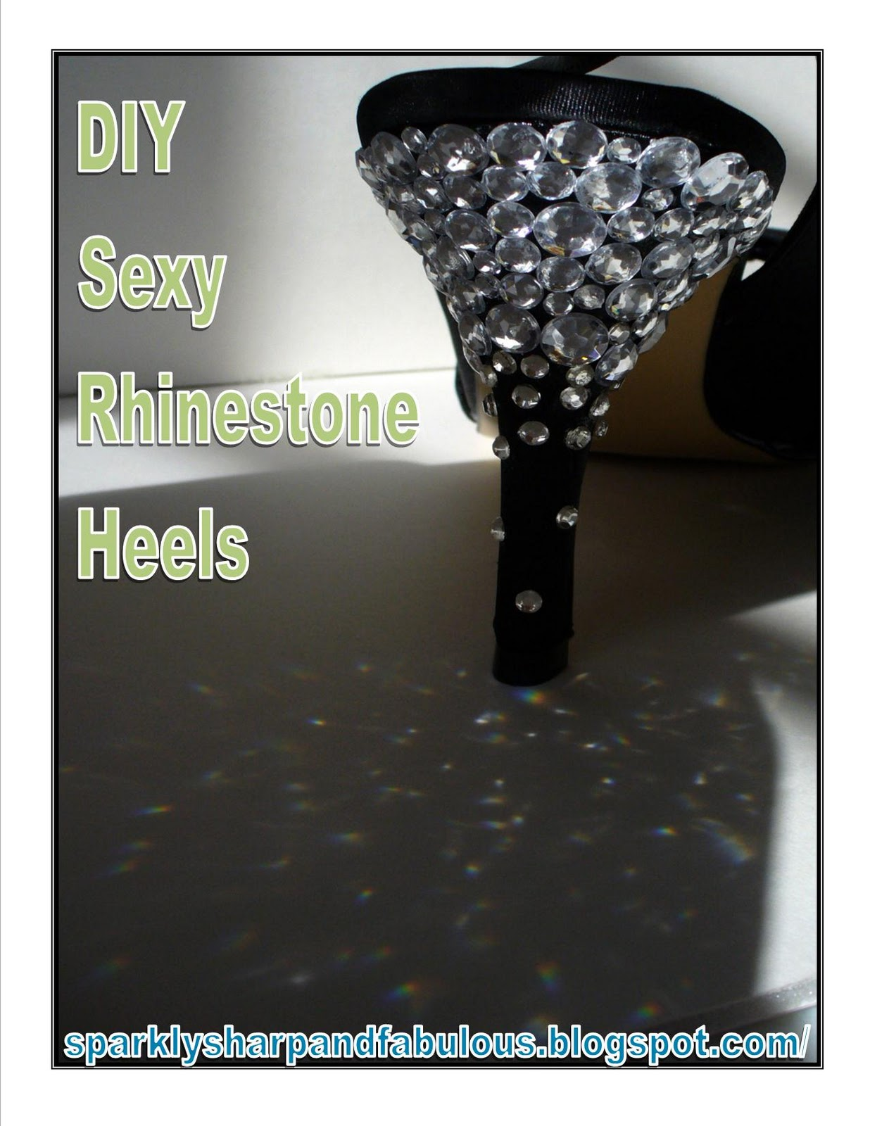 DIY Sexy Rhinestone Heels - A Sparkly Life for Me