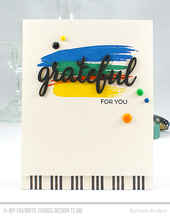 Handmade card from Barbara Anders featuring Birdie Brown Birthday Bears, Abstract Art, and Grateful for You stamp sets, and Triple Stripe Background stamp #mftstamps