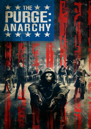 The Purge Anarchy 2014 480p Dual Audio Hindi 300MB BluRay