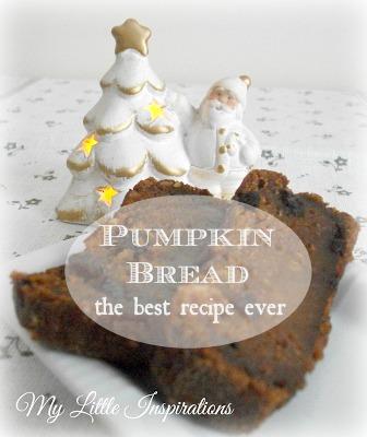 Pumpkin Bread best recipe - titolo - My Little Inspirations