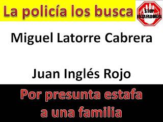http://alertatramaestafadores.blogspot.com/2016/12/miguel-latorre-cabrera-y-juan-ingles.html