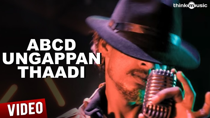 ABCD Ungappan Thaadi Video Song Download Moodar Koodam 2013 Tamil