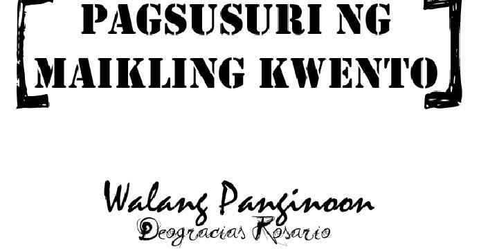 Teachers Enemy No More: PAGSUSURI NG MAIKLING KUWENTO - BUOD