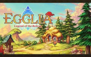 EGGLIA Legend of the Redcap MOD Apk