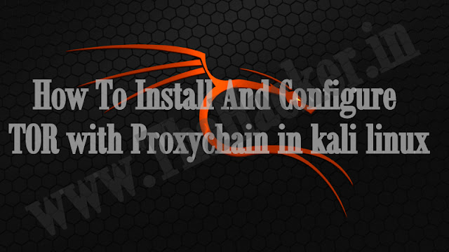 How To Install And Configure TOR with Proxychain in kali linux