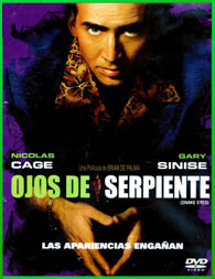 Snake Eyes (Ojos de serpiente) (1998) [3gp/Mp4/DVDRip Latino HD Mega