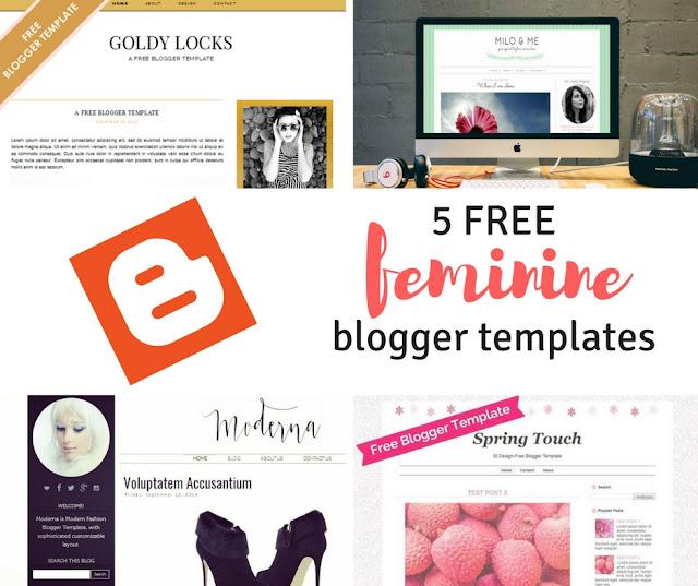 Τα 5 καλύτερα ΔΩΡΕΑΝ templates για BLOGGER (feminine style)