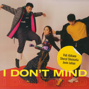 Vidi Aldiano, Sheryl Sheinafia & Jevin Julian - I Don't Mind