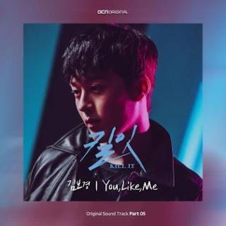 Lirik lagu Kim Bo Kyung - You Like Me OST. Kill It Part. 5