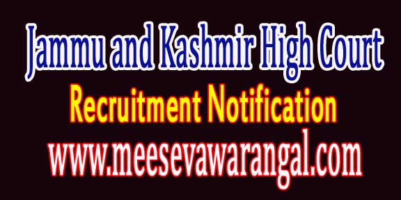 Jammu and Kashmir High Court Recruitment Notification 2016