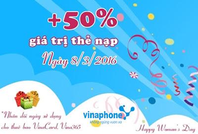 Vinaphone tặng 50% thẻ nạp duy nhất ngày 8/3/2016