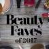 Beauty Faves of 2017