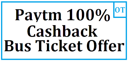 Paytm 100% Cashback on Bus Ticket Booking Offer