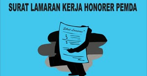 Contoh Surat Lamaran Kerja Pegawai Honorer Pemda Contoh Surat Lamaran Kerja
