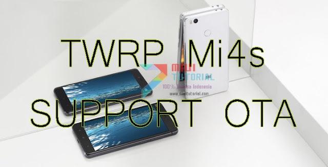 Siapa yang Mau Xiaomi Mi4s nya Tetap Bisa Update OTA Walaupun Terpasang Custom TWRP?