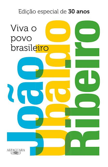 Viva o povo brasileiro - Edição especial de 30 anos - João Ubaldo Ribeiro