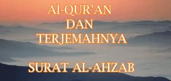 Surat Al Ahzab termasuk kedalam golongan surat Surat | Surah Al Ahzab Arab, Latin dan Terjemahan