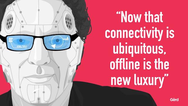 Gerd Leonhard Offline is the new luxury