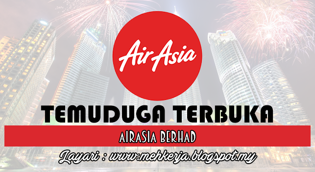 Temuduga Terbuka Terkini 2016 di AirAsia Berhad