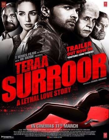 Poster Of Teraa Surroor 2016 Hindi 300MB DVDRip 480p ESubs Watch Online Free Download Worldfree4u