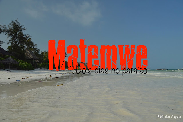 O que visitar em Zanzibar - Matemwe