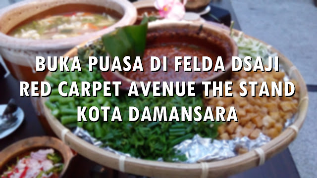 FELDA DSAJI RED CARPET AVENUE THE STAND KOTA DAMANSARA
