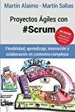 Proyectos Ágiles con Scrum