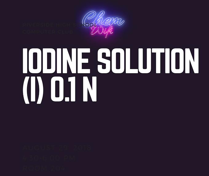 IODINE SOLUTION, 0.1 N