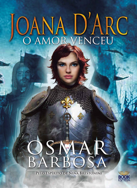 Joana D'Arc O amor venceu - Osmar Barbosa