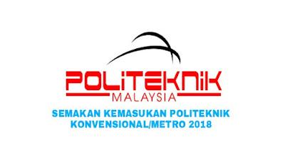 Semakan Kemasukan Ke Politeknik Konvensional/METrO 2018