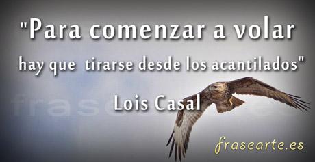Frases Motivadoras de Lois Casal