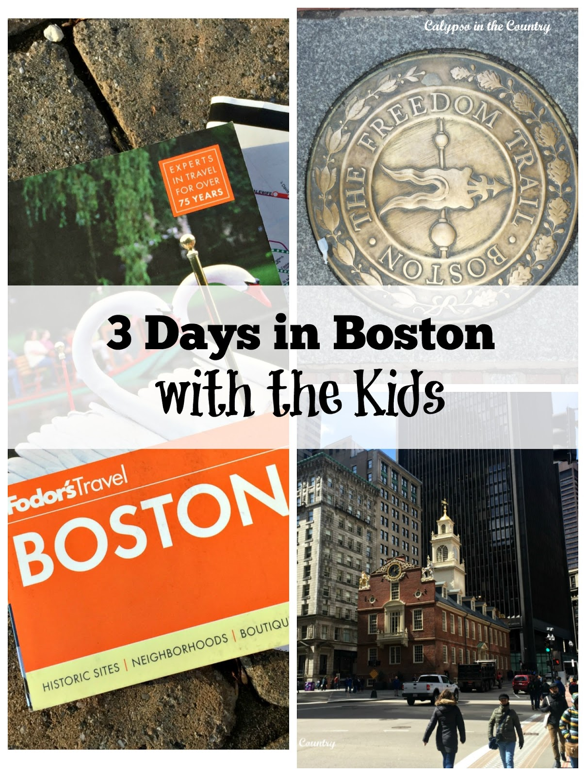 3 Days in Boston with the Kids