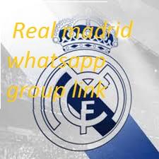Real Madrid WhatsApp Group Link